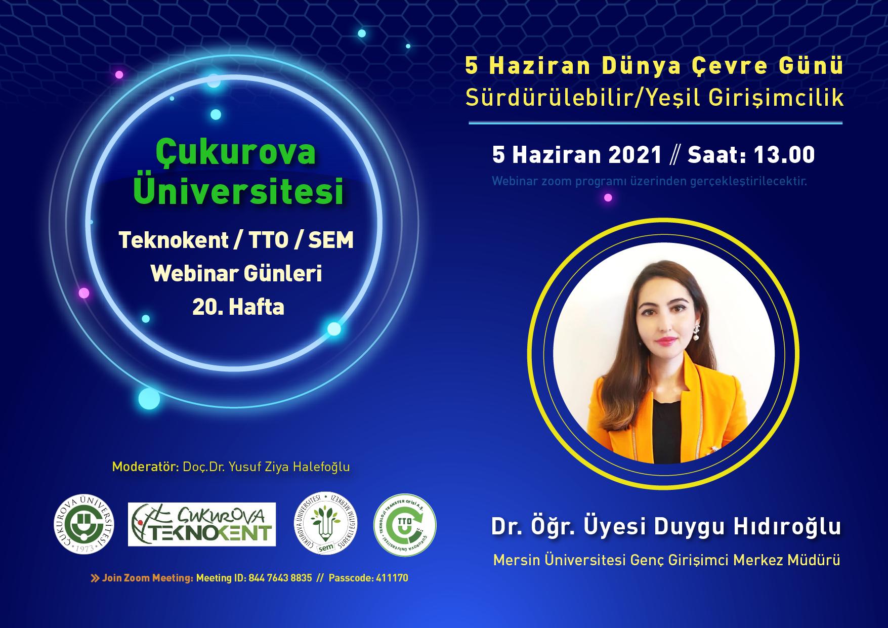 """WBAF - Çukurova Üniversitesi Webinar - """"5 Haziran Dünya Çevre Günü/Sürdürülebilir/Yeşil Girişimcilik"""""""